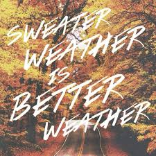 songs like sweater weather 8tracks radio sweater weather is better weather 10 songs