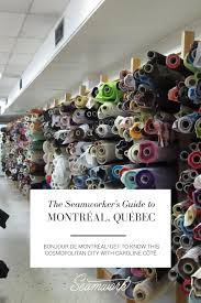 the seamworker u0027s guide to montréal québec seamwork magazine