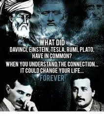 Rumi Memes - davinci einstein tesla rumi plato have in common when youunderstand