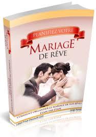 comment prã parer mariage planifiez votre mariage de rêve comment organiser le mariage de