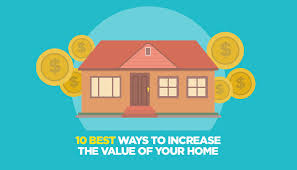 ways to increase home value 10 best ways to increase the value of your home infographic