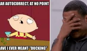 Funny Messed Up Memes 28 - 18 ducking funniest autocorrects but 3 are fake can you guess