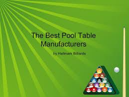 top pool table brands hallmarkbilliards 130531161110 phpapp01 thumbnail 4 jpg cb 1370016782