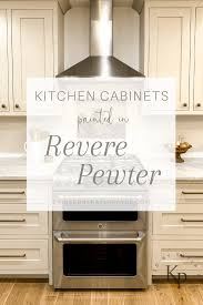 white kitchen cabinets benjamin revere pewter kitchen cabinets painted by payne