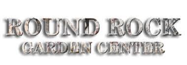 welcome to round rock garden center