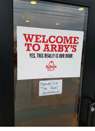 Arbys Meme - welcome to arby s yes this really is our door arbys please use the