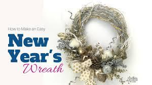 Reath Design How To Make A New Year U0027s Wreath Youtube