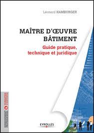 bureau maitrise d oeuvre guide pratique technique et juridique du maître d oeuvre 16 11