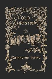 old christmas from the sketch book by washington irving