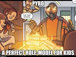 Team Fortress 2 Memes - pyro imgflip