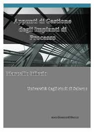 impianti meccanici dispense dispensa gestione degli impianti di processo by marcello miccio