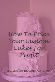 how to price your custom cakes for profit e class pdf download