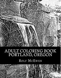 Amazon Oregon The Coloring Book Jennifer