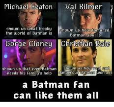 Val Kilmer Batman Meme - michael reaton val kilmer shown us what freakyshown us how