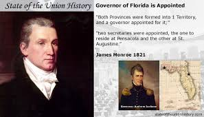1821 james monroe first governor of florida appointed andrew