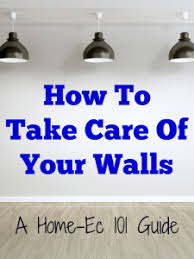 wall paint that doesn t get dirty wash the walls really home ec 101