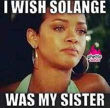 Solange Meme - this is too much ghetto red hot