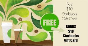 starbuck gift card deal starbucks free 10 gift card with 10 online egift card purchase