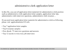 Sample Resume For Clerical Position by Administrative Clerk Application Letter