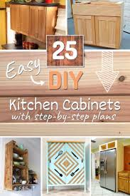 diy simple kitchen cabinet doors 25 easy diy kitchen cabinets with free step by step plans