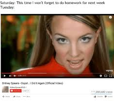Oops I Did It Again Meme - 25 best memes about britney spears oops i did it again britney