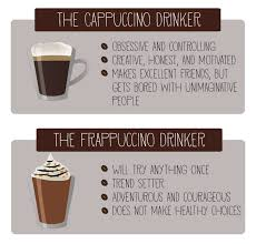 what your drink says about your personality what does your favorite coffee say about your personality