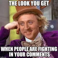 Fighting Meme - creepy condescending wonka meme imgflip