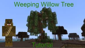 minecraft weeping willow tree tutorial