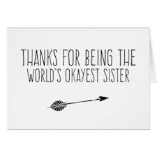 funny sister cards invitations greeting u0026 photo cards zazzle