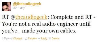 Audio Engineer Meme - you re not a real audio engineer until you ve audio geek zine