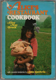 arlo guthrie thanksgiving alice u0027s restaurant cookbook alice may brock 9780394401003
