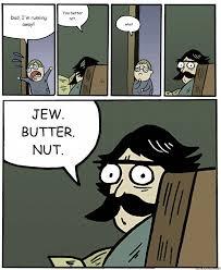 Running Dad Meme - dad i m running away you better not wha jew butter nut