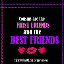 best cousin quotes and sayings bmabh