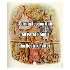 rabbit by beatrix potter lesson plans and unit for the tale of rabbit by