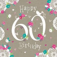 60 year birthday card happy 60th birthday cards happy 60th birthday eileen search