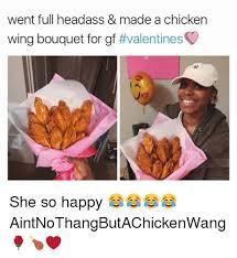 Chicken Wing Meme - went full headass made a chicken wing bouquet for gf valentines
