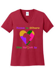 Home Is Where The Heart Is Home Is Where The Heart Is U201d Ladies V Neck Tees 2 Faced Apparel