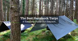 the best hammock tarps 2017 a complete guide for campers just