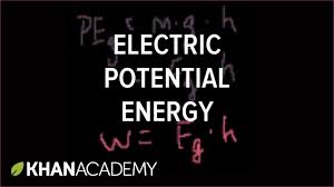 electric potential energy electrostatics electrical