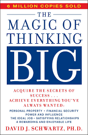 the magic of thinking big david j schwartz 9780671646783