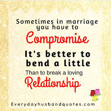 wedding quotes to husband husband compromise quote sometimes in marriage you to
