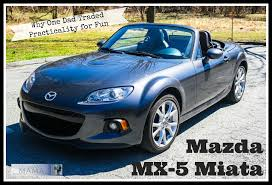 mazda parent company 2015 mazda mx 5 miata why one dad traded practicality for fun for