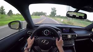 lexus is van 2015 lexus is350 f sport wr tv pov test drive youtube