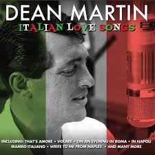dean martin italian love songs not now music