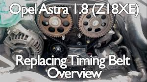 opel astra h 1 8 timing belt replacement overview youtube