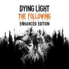 dying light playstation 4 dying light the following enhanced edition 2016 playstation 4