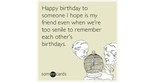 e card birthday memes ecards someecards