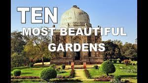 ten most beautiful gardens in india youtube