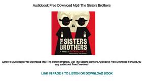 download mp3 from brothers audiobook free download mp3 the sisters brothers a novel