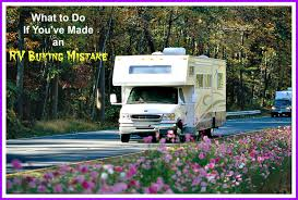 what do if you u0027ve made an rv buying mistake axleaddict